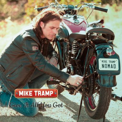 Mike Tramp – 'Give It All You Got' (Single)