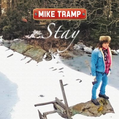 Mike Tramp – 'Stay' (Single)
