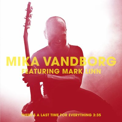 Mika Vandborg – 'There's a Last Time for Everything' (Single)
