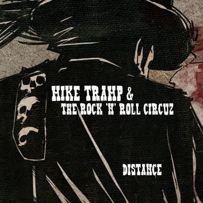 Mike Tramp & The Rock'n'Roll Circuz – 'Distance' (Single)