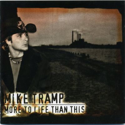 Mike Tramp – 'More to Life Than This' (Album)