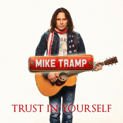 Mike Tramp – 'Trust in Yourself' (Single)