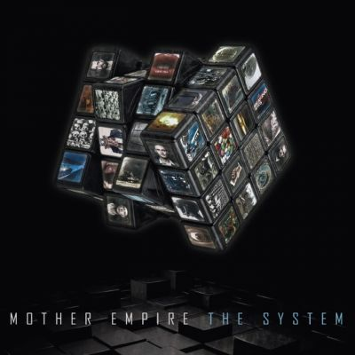 Mother Empire – 'The System' (Album)