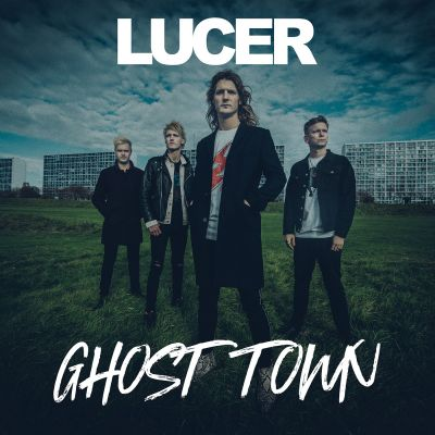 Lucer – Ghost Town