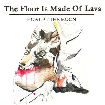 The Floor Is Made Of Lava – Howl At The Moon (2020-version)
