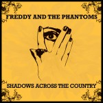 Freddy & The Phantoms1