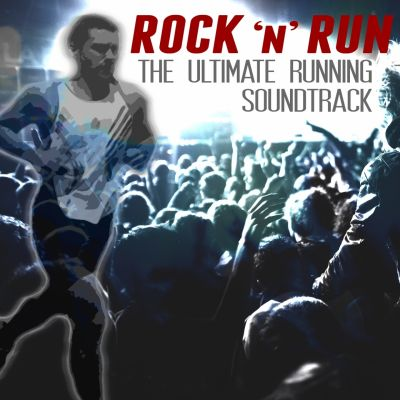 Various Artists – 'Rock 'n' Run (The Ultimate Running Soundtrack)' (Album)