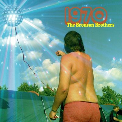 The Bronson Brothers – '1970' (Single)