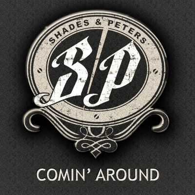 Shades & Peters – 'Comin' Around' (Single)
