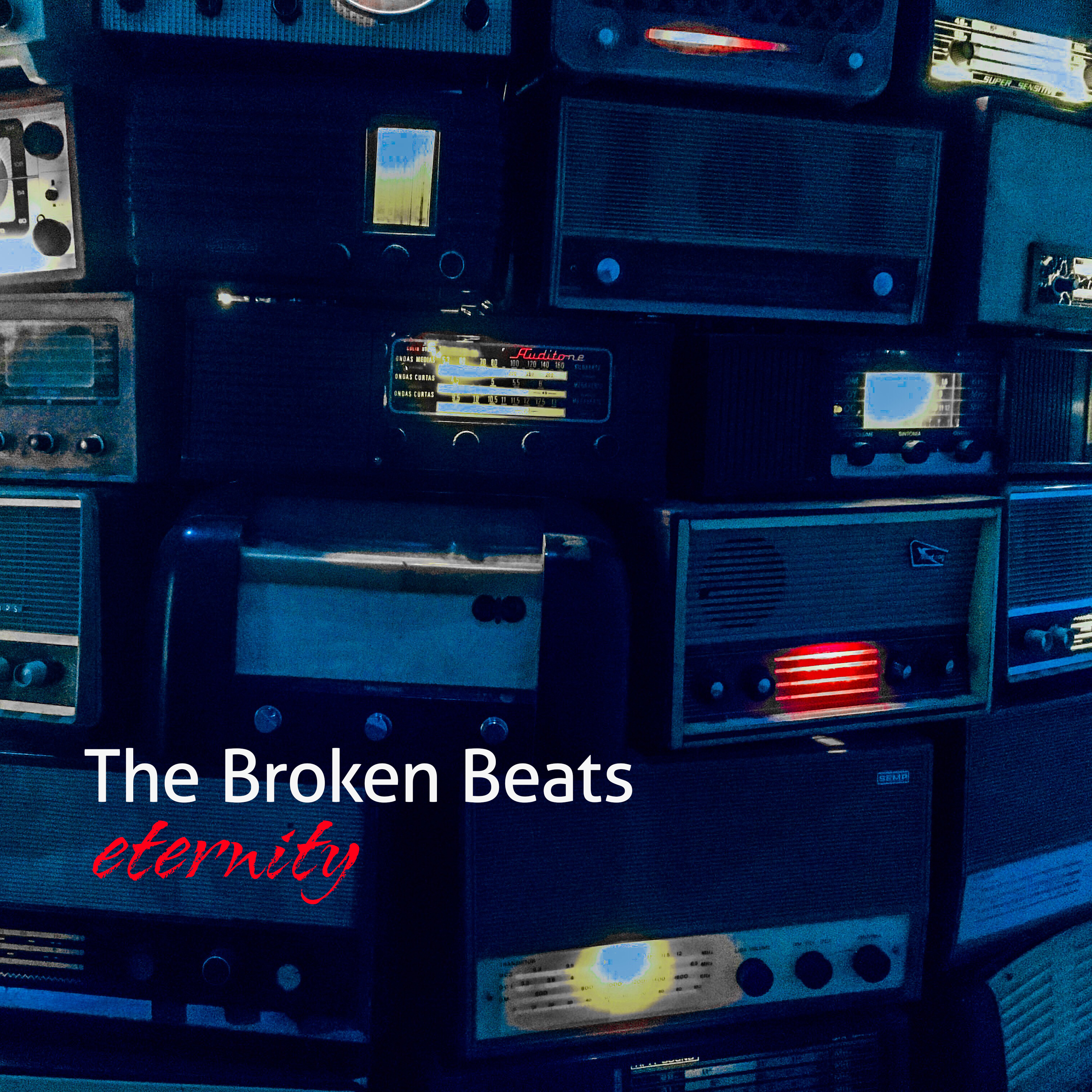 The Broken Beats – Eternity (single)