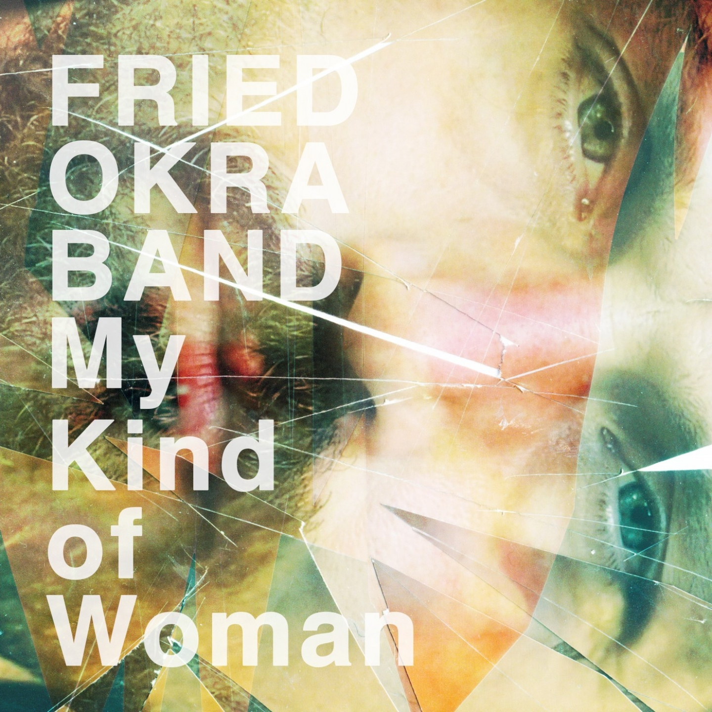The Fried Okra Band – 'My Kind of Woman' (Single)