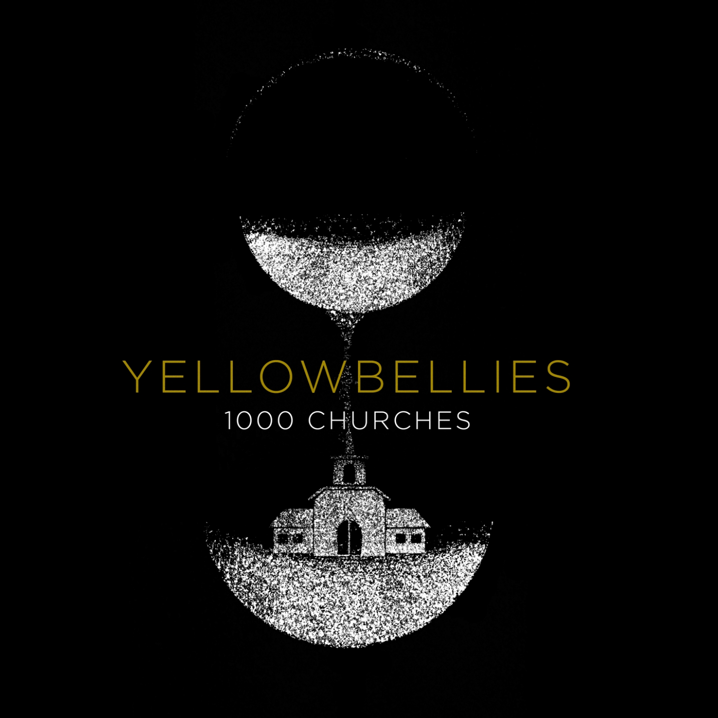 Yellowbellies – '1000 Churches' (Single)