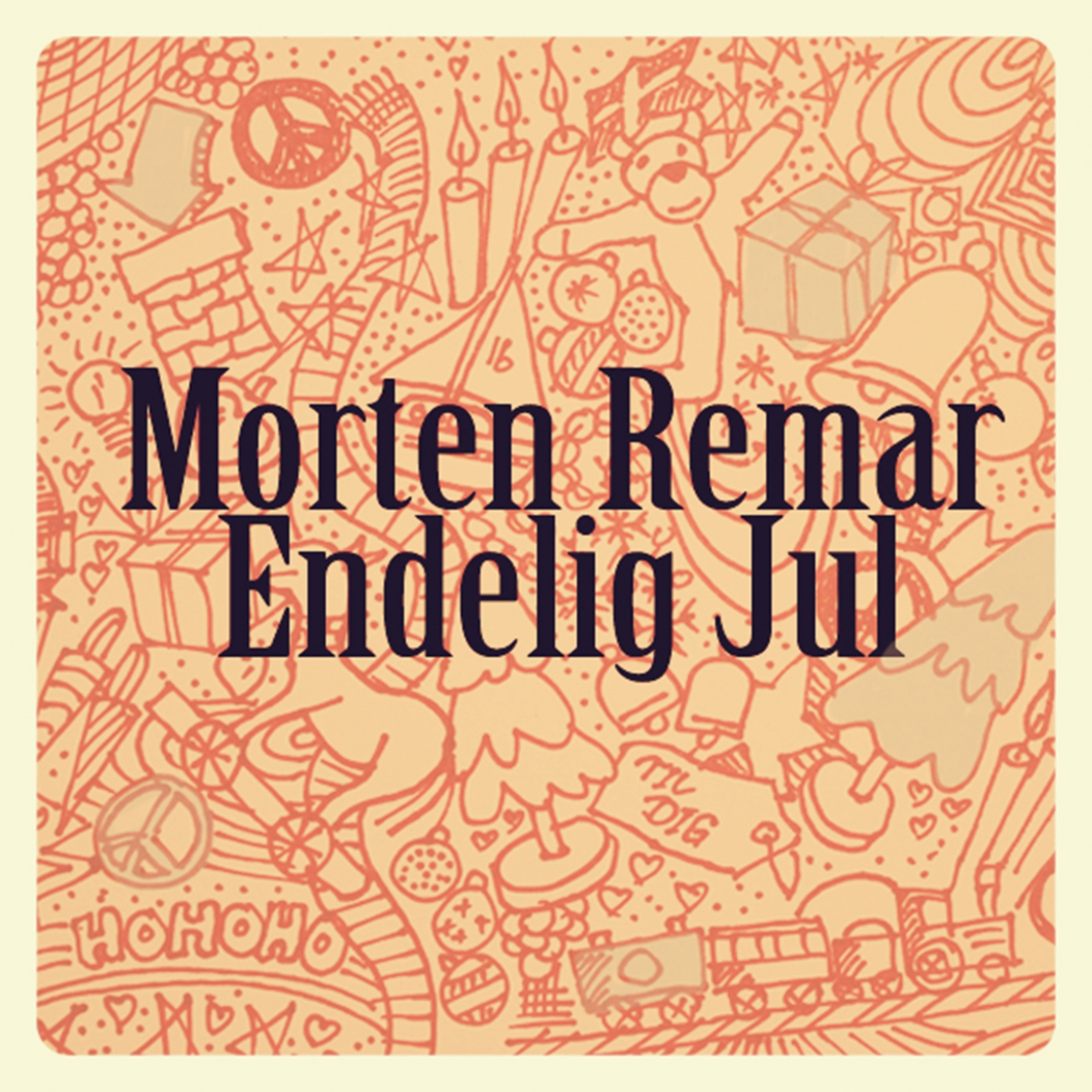 Morten Remar	– 'Endelig Jul' (Single)