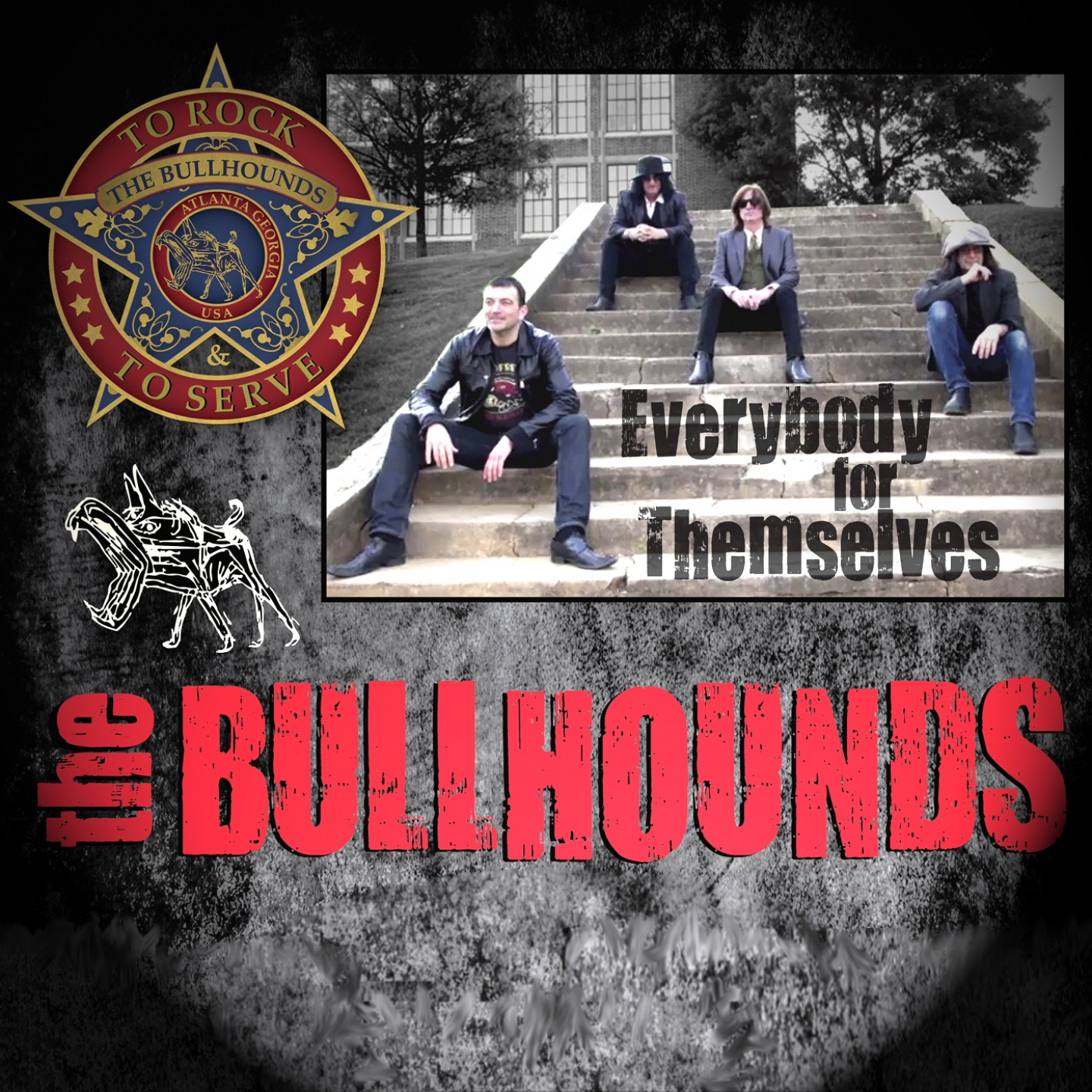The Bullhounds – 'Everybody for Themselves' (Single)