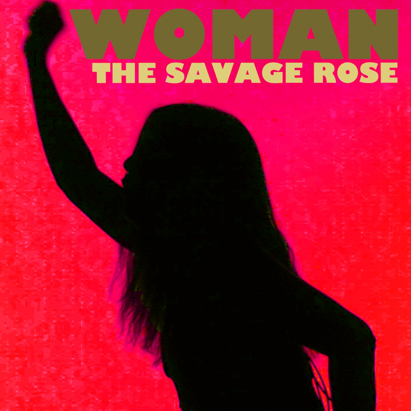 The Savage Rose – 'Woman' (Single)