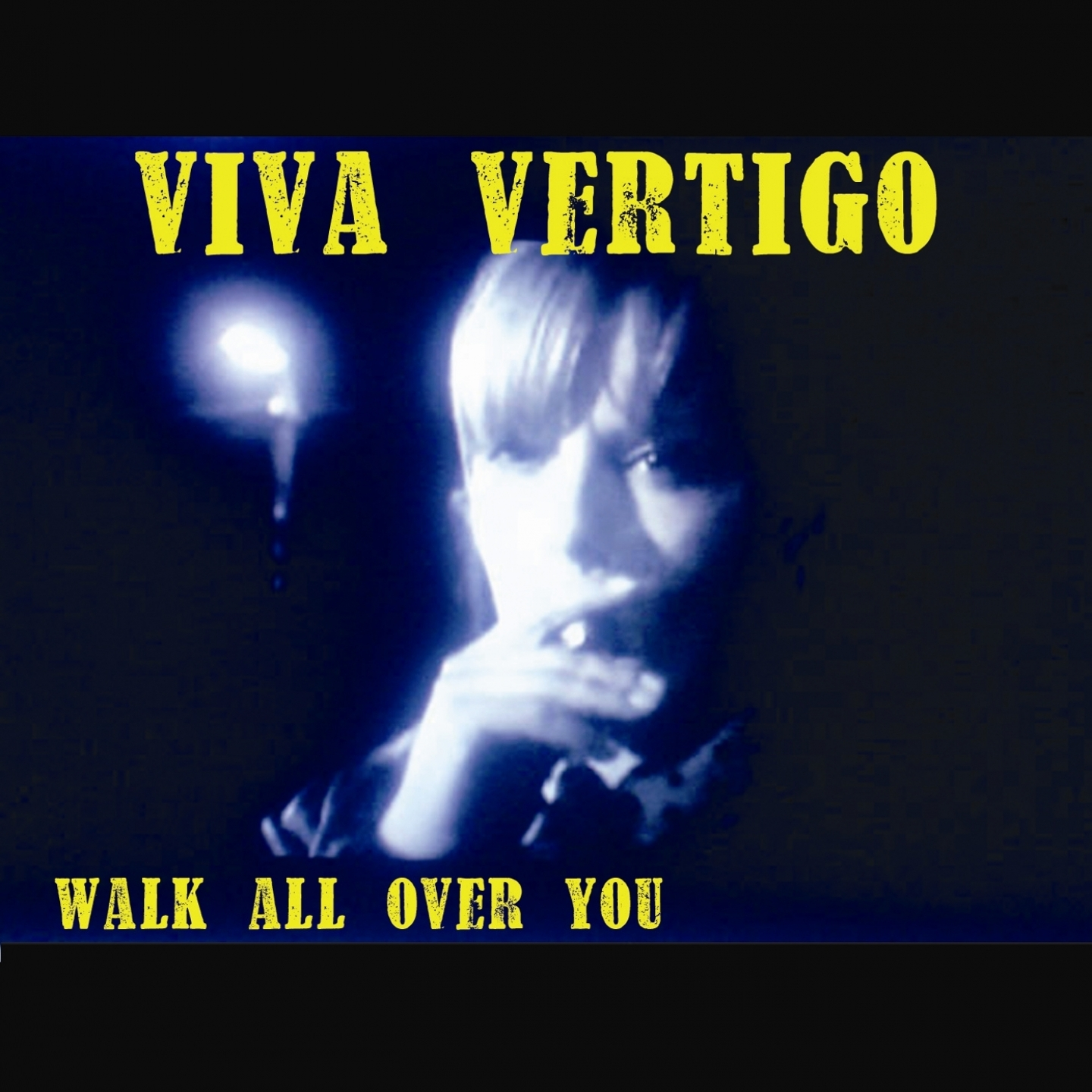 Viva Vertigo – 'Walk All Over You' (Single)