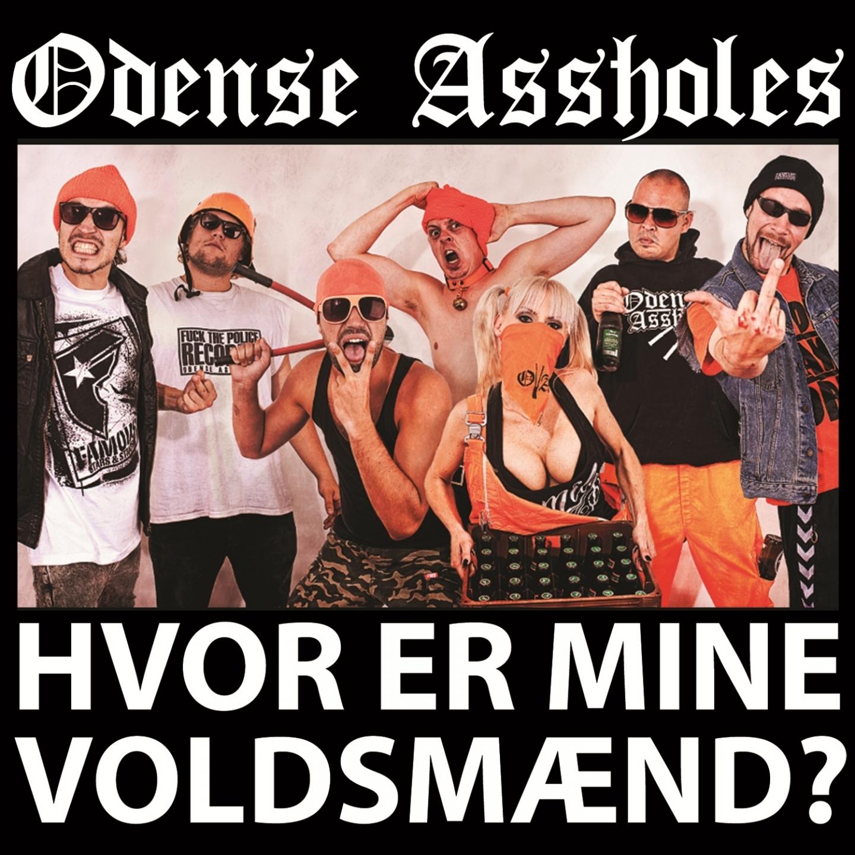 Odense Assholes – 'Hvor Er Mine Voldsmænd' (Single)