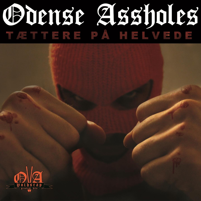 Odense Assholes – 'Tættere På Helvede' (Single)