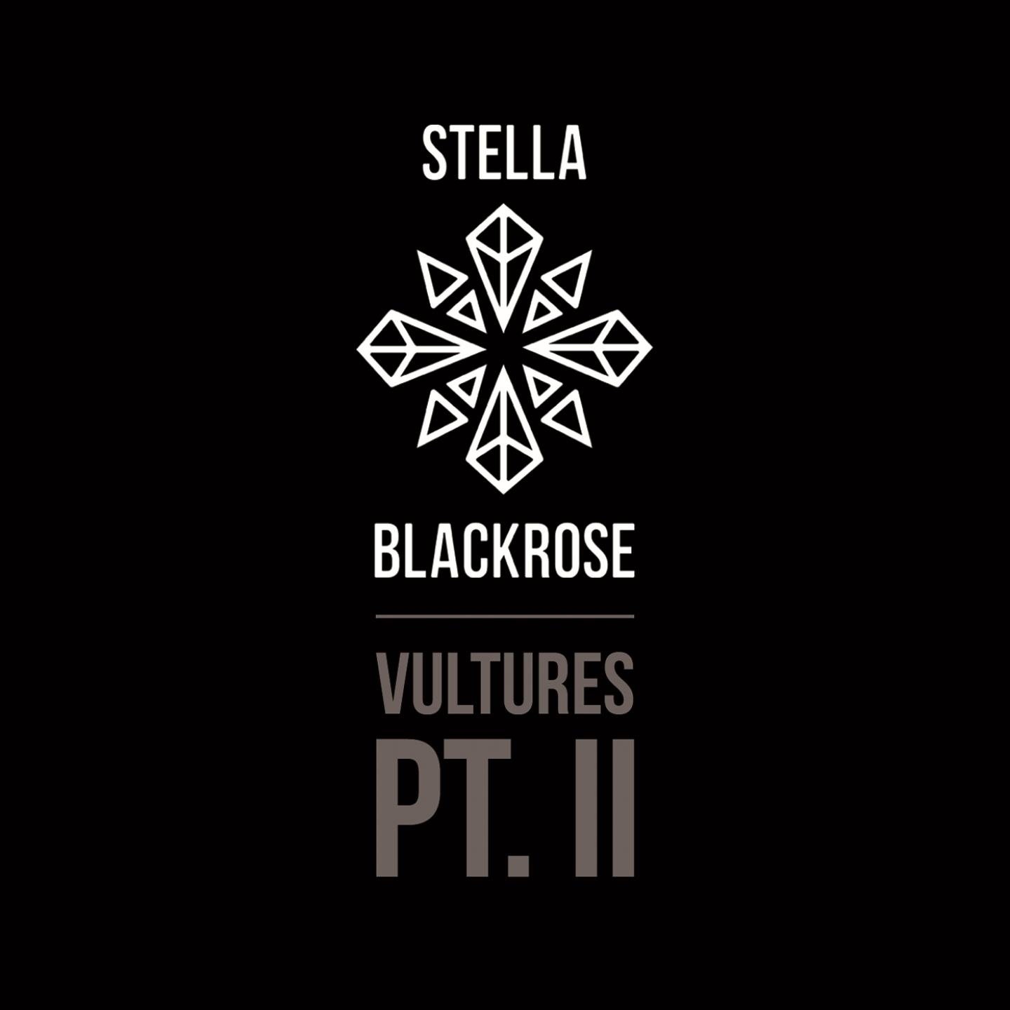 Stella Blackrose – 'Vultures, Pt. 2' (Single)