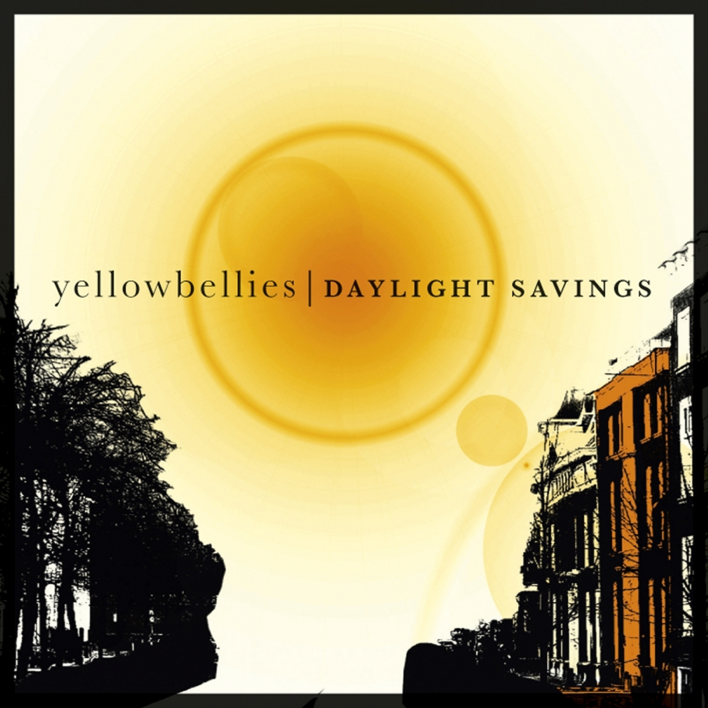 Yellowbellies – 'Daylight Savings' (Single)