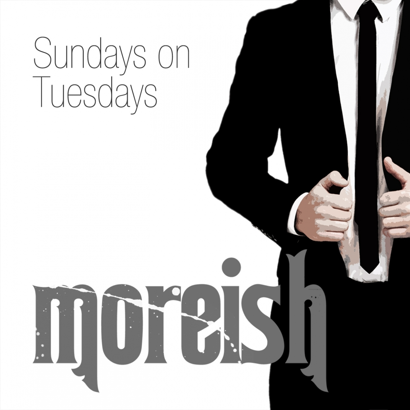 Moreish – 'Sundays On Tuesdays' (Single)