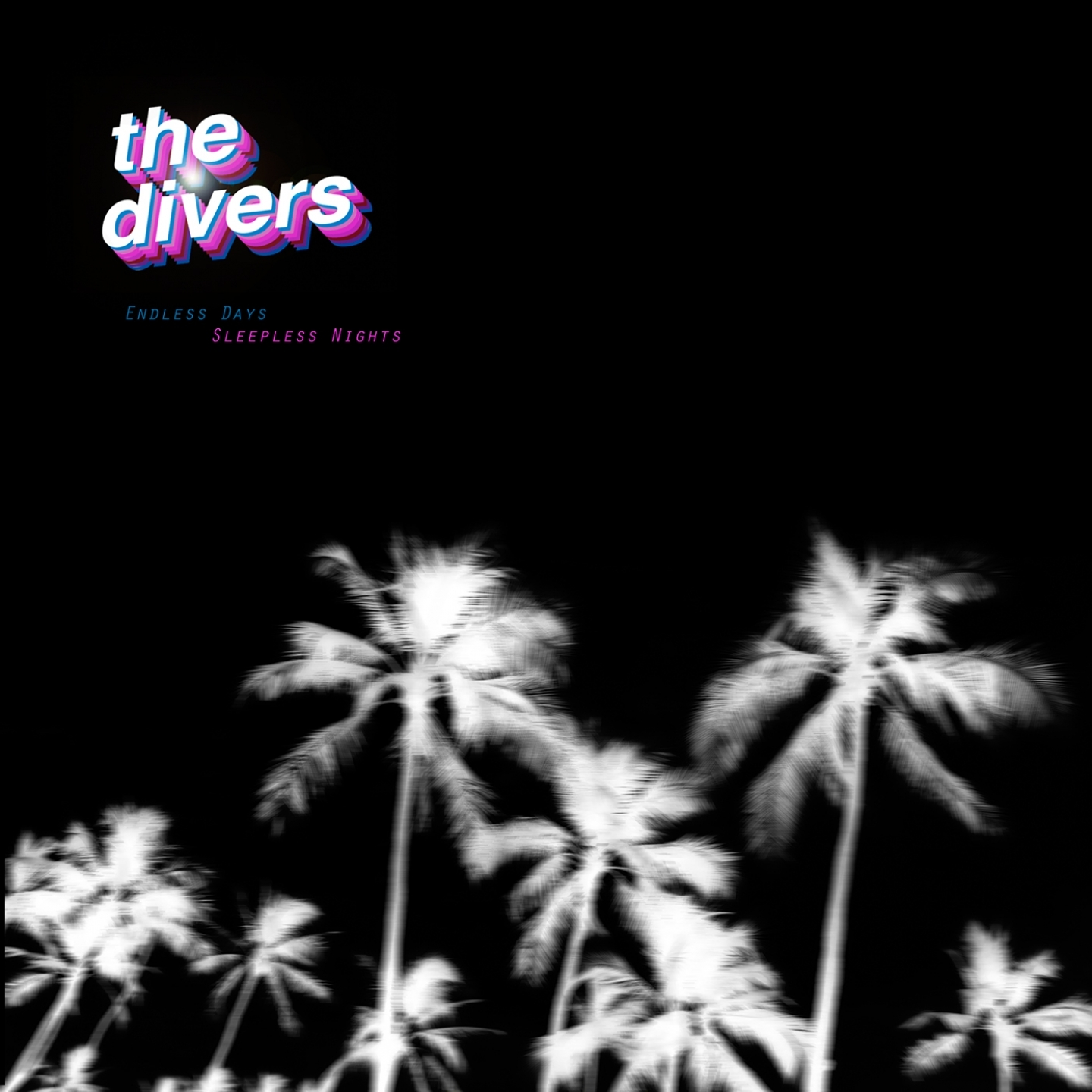 The Divers – 'Endless Days Sleepless Nights' (Album)