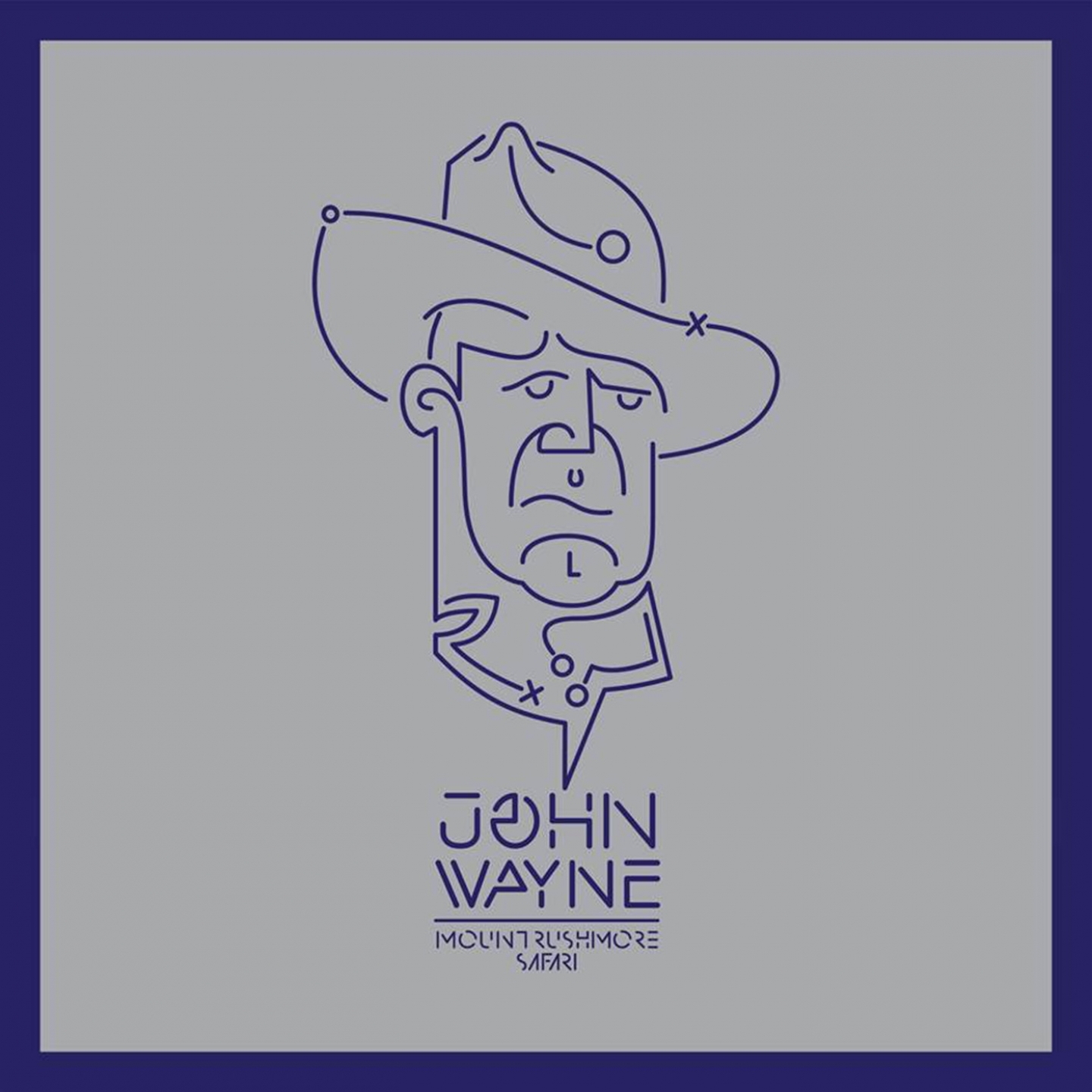 Mount Rushmore Safari – 'John Wayne' (Single)