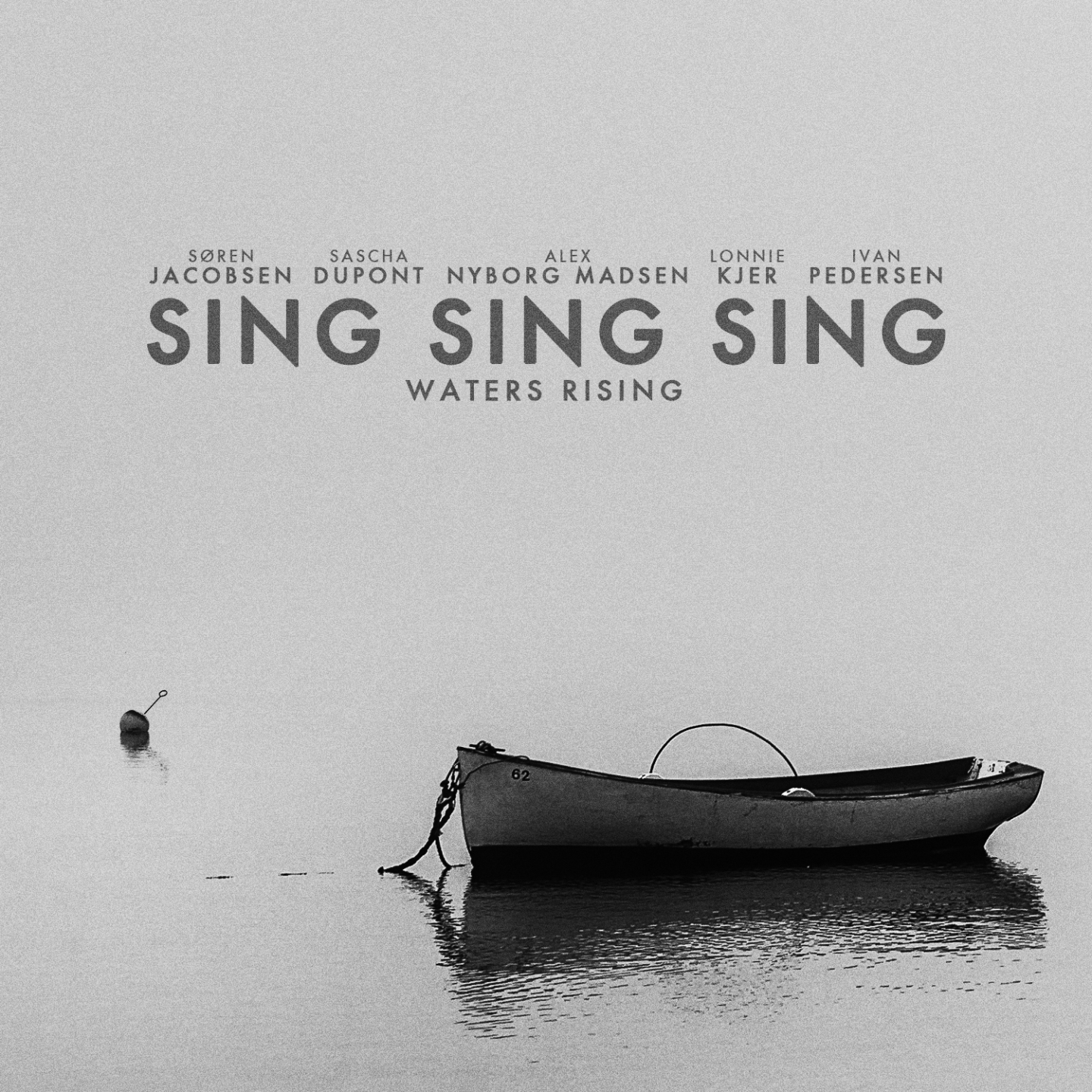 Sing Sing Sing – 'Waters Rising' (Single)