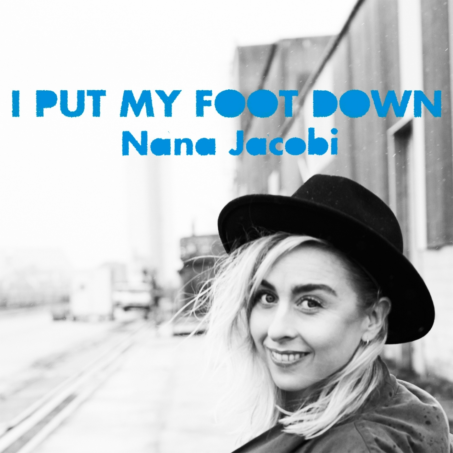 Nana Jacobi – 'I Put My Foot Down' (Single)