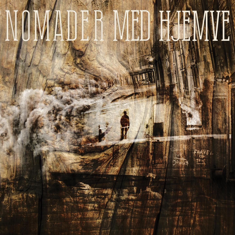 Nomader Med Hjemve – 'Nomader Med Hjemve' (Album)