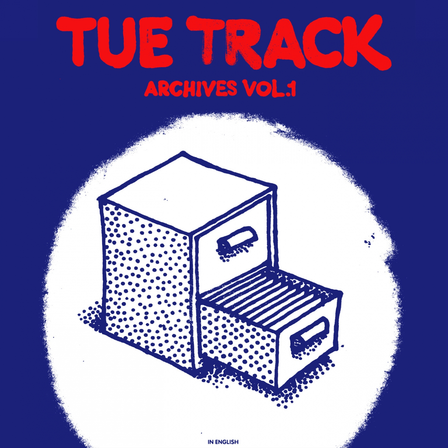 Tue Track	– 'Archives, Vol. 1 (in English)' (Album)