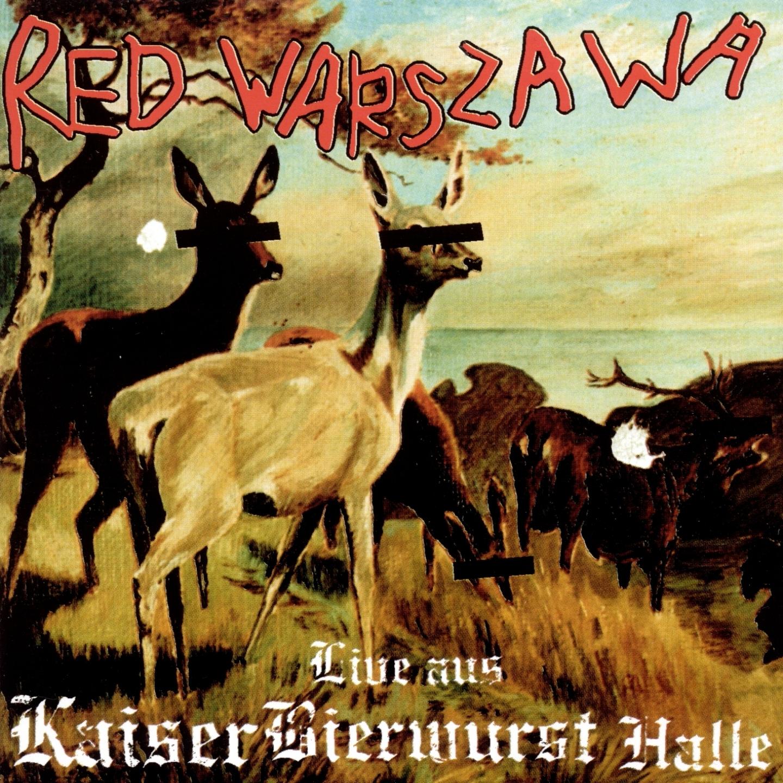 Red Warszawa – 'Live aus Kaiser Bier Wurst Halle' (Album)