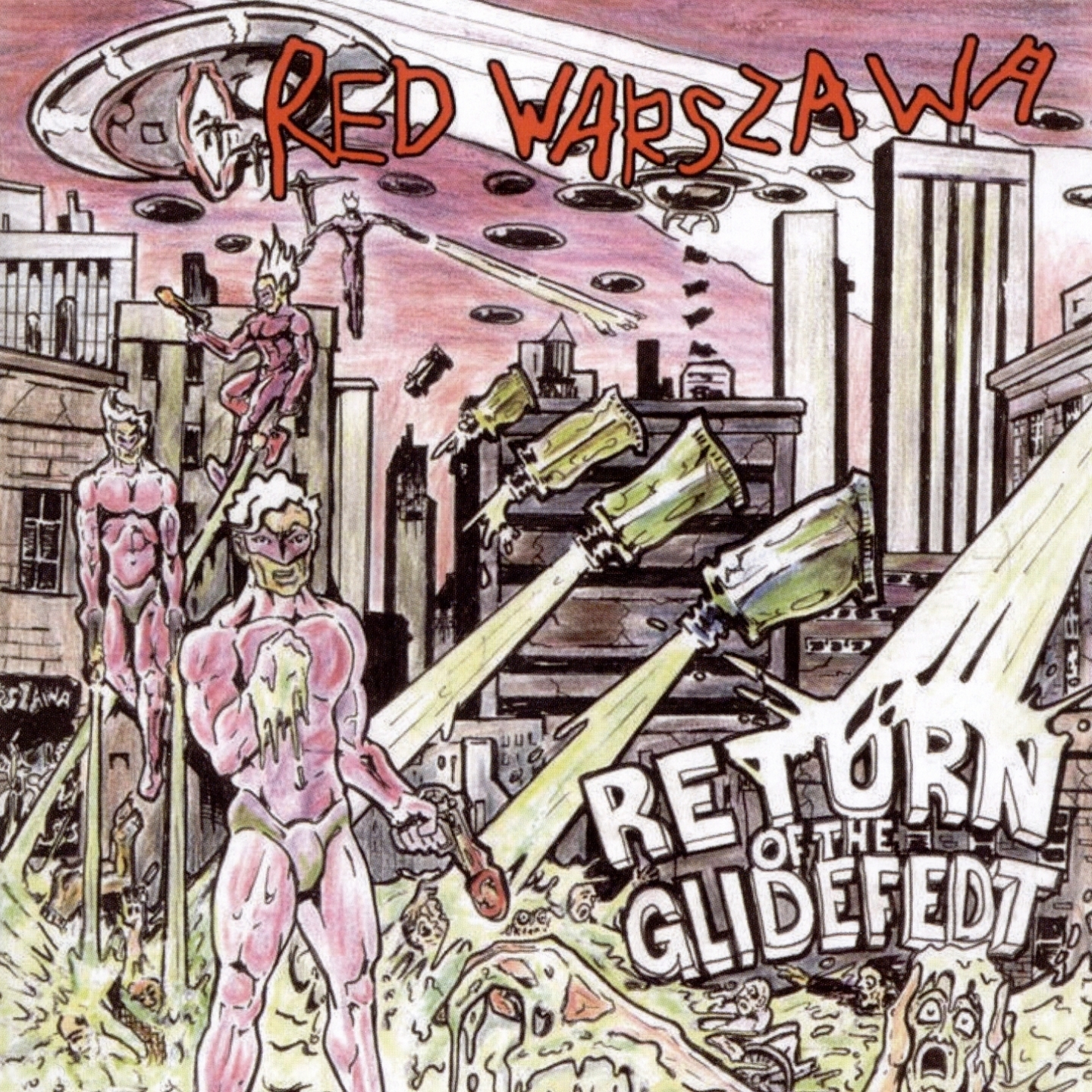 Red Warszawa	– 'Return Of The Glidefedt' (Album)