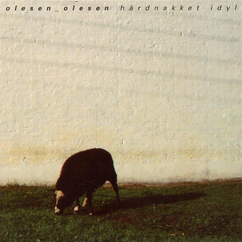 Olesen Olesen– 'Hårdnakket Idyl' (Album)