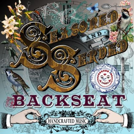 Backseat – 'Seasoned And Served' (Album)