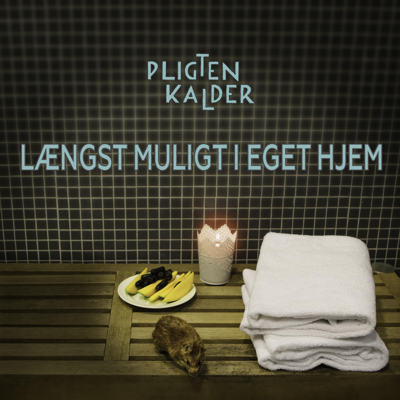 """Pligten Kalder – """"Længst Muligt I Eget Hjem"""" (Album)"""