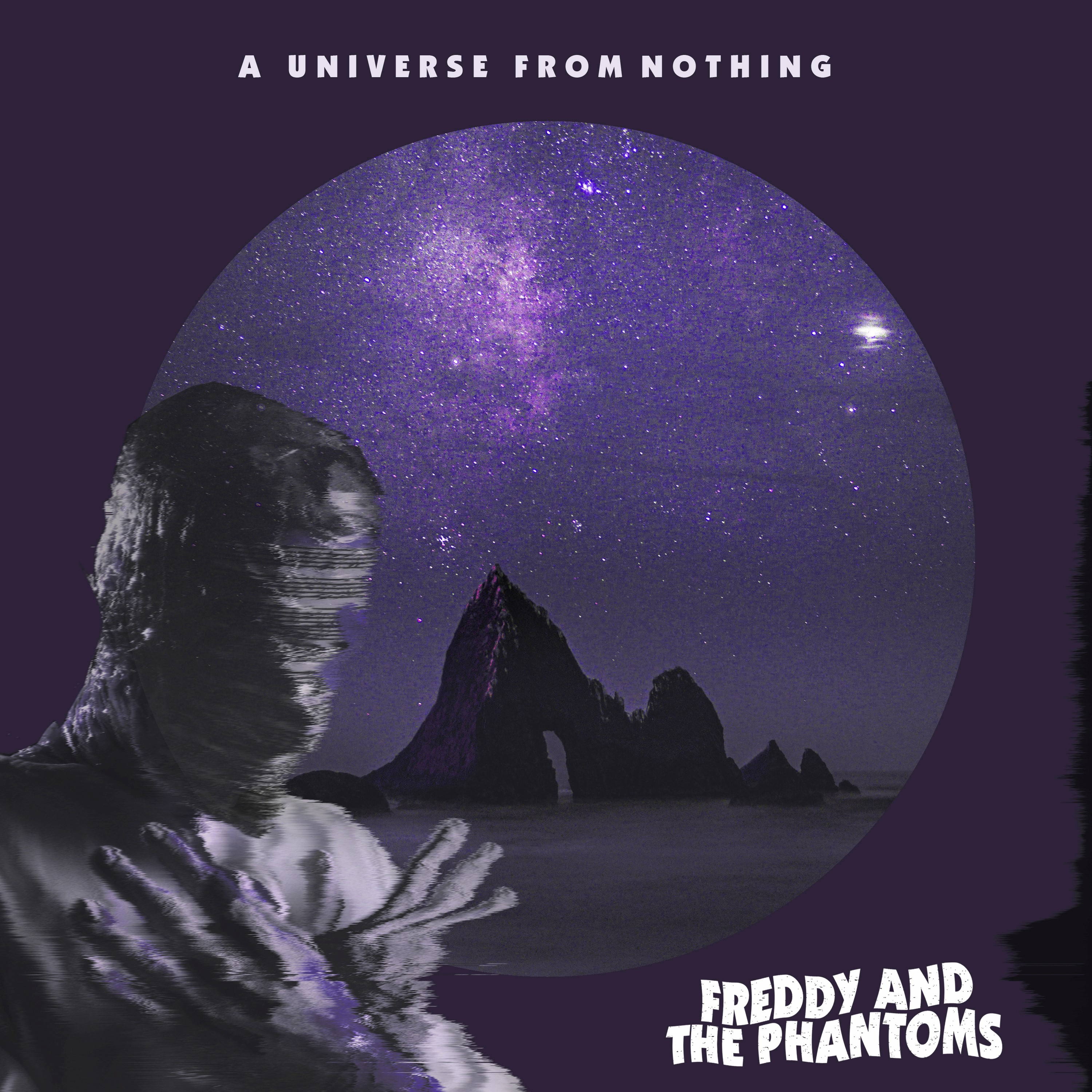 Freddy And The Phantoms – A Universe From Nothing (album)