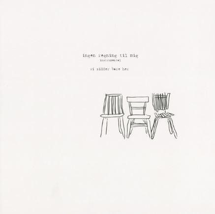 Vi Sidder Bare Her – 'Ingen Regning Til Mig – Instrumental' (Album)