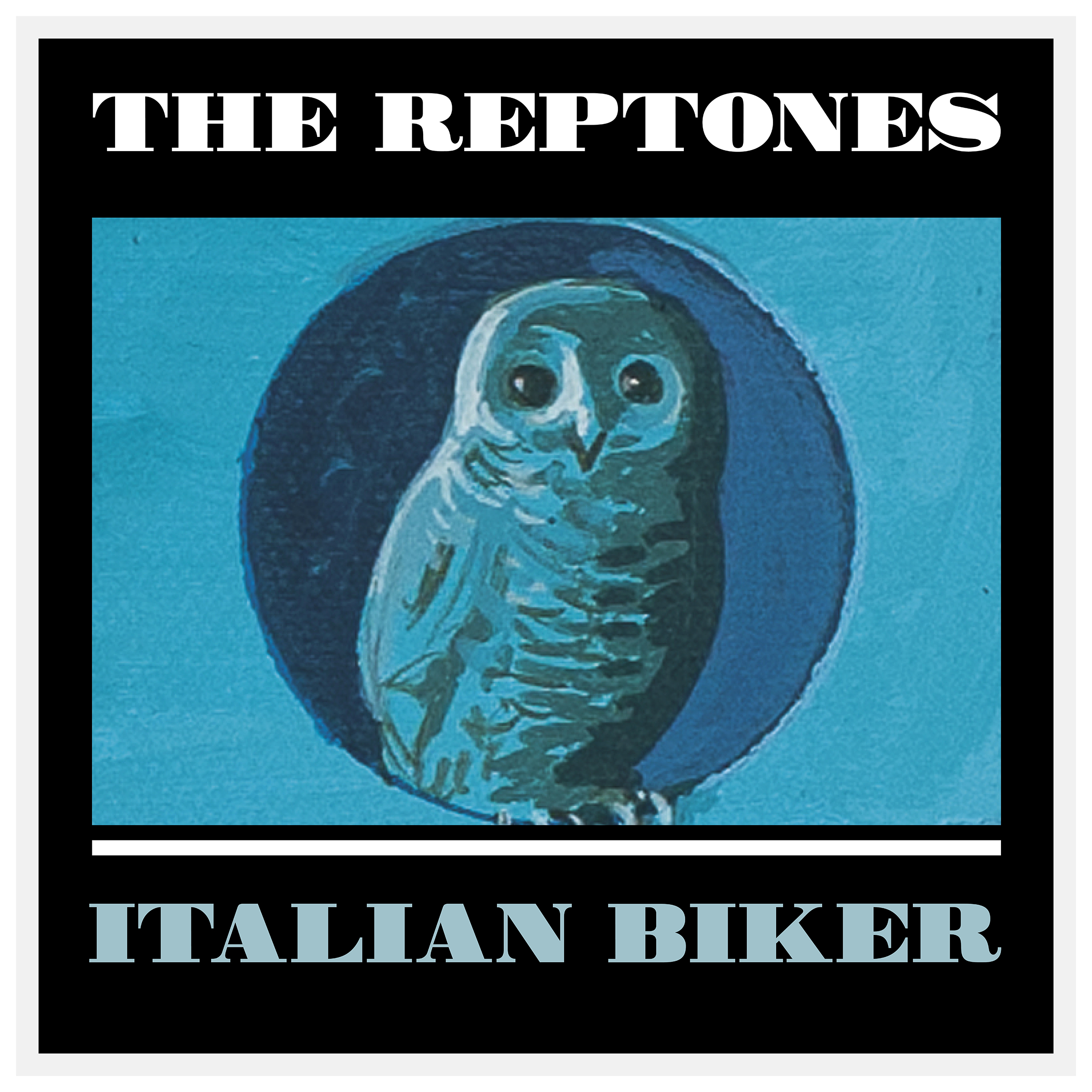 "The Reptones – ""Italian Biker"" (Single)"
